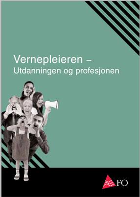 Vernepleieren - Utdanningen og profesjonen